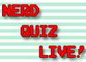 Nerd Quiz Live! hosted by Michael Channing